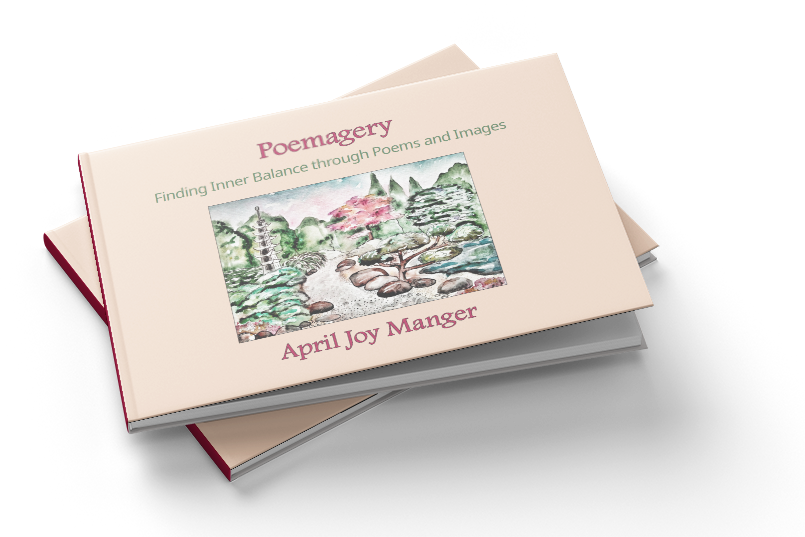 Poemagery - Finding Inner Balance through Poems and Images - April Joy Manger